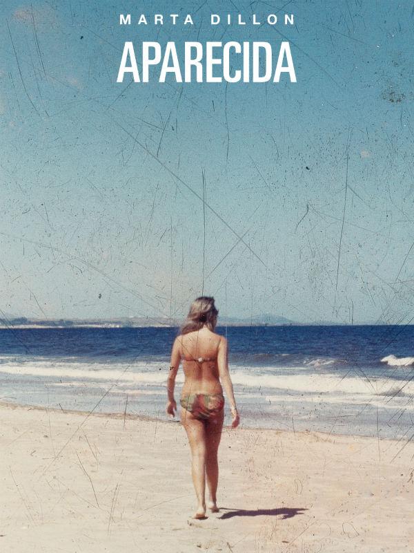 Portada del libro Aparecida, de Dillon; editorial Sudamericana
